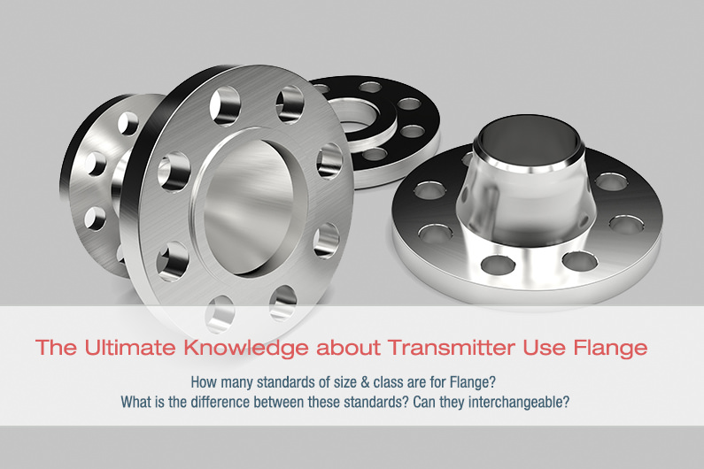 All you need to know about Transmitter Flange Size and Class